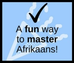 Fun way to master Afrikaans