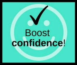 Boost confidence